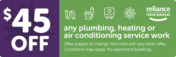 Reliance Home Services $45 OFF Any Plumbing, Drain, Sewer, Heat, Air Conditioning Service