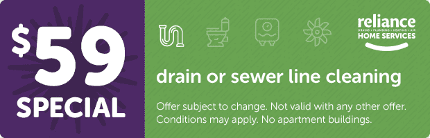 Reliance Home Services Drain & Sewer Line Cleaning Special